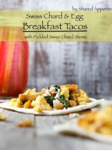 Swiss Chard and Egg Breakfast Tacos with Pickled Swiss Chard Stems