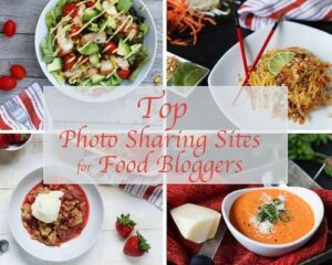 Top Photo Sharing Sites for Food Bloggers