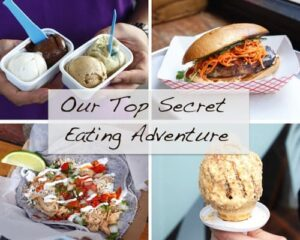 Our Top Secret Eating Adventure