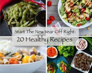 Start The New Year Off Right: 20 Healthy Recipes