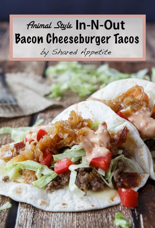 in-n-out copycat animal style tacos