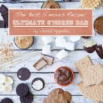 The Best S'mores Recipe - Ultimate S'mores Recipe