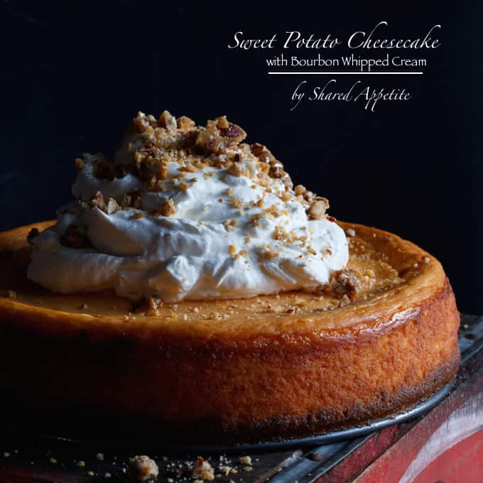 Sweet Potato Cheesecake with Bourbon Whipped Cream - Shared Appetite