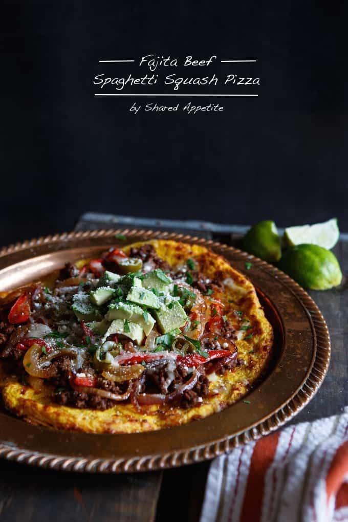 Gluten Free Fajita Beef Spaghetti Squash Pizza   sharedappetite.com