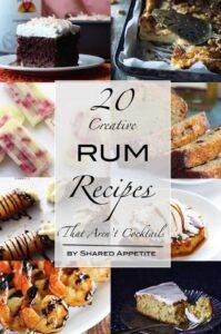 20 Creative Rum Based Recipes That Aren't Cocktails | sharedappetite.com