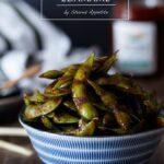 Gochujang Glazed Edamame | sharedappetite.com