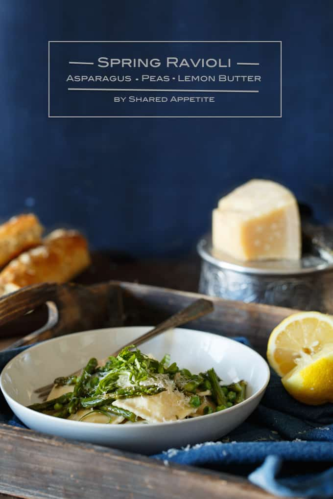 Spring Ravioli with Asparagus, Peas, and Lemon Butter | sharedappetite.com