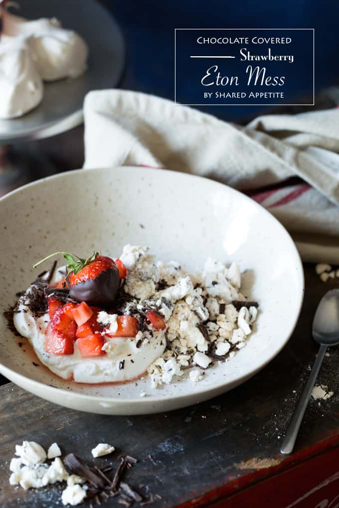 Chocolate Covered Strawberry Eton Mess | sharedappetite.com