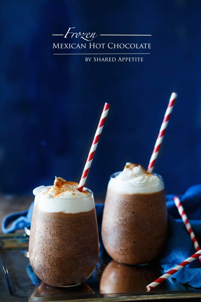 Frozen Mexican Hot Chocolate | sharedappetite.com