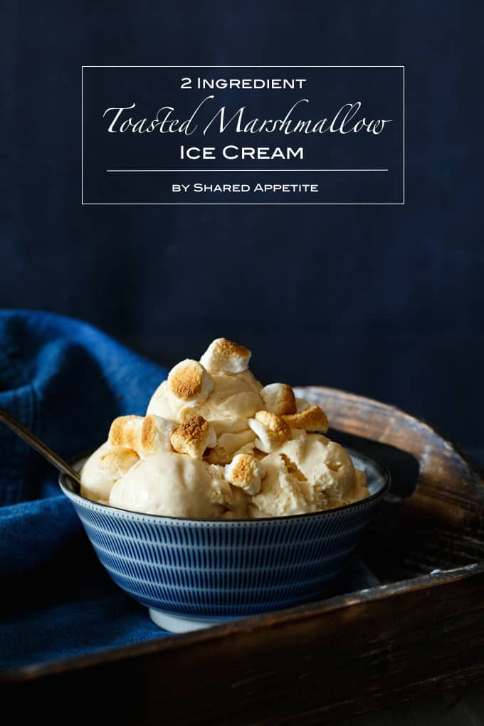 Two Ingredient Toasted Marshmallow Ice Cream | sharedappetite.com