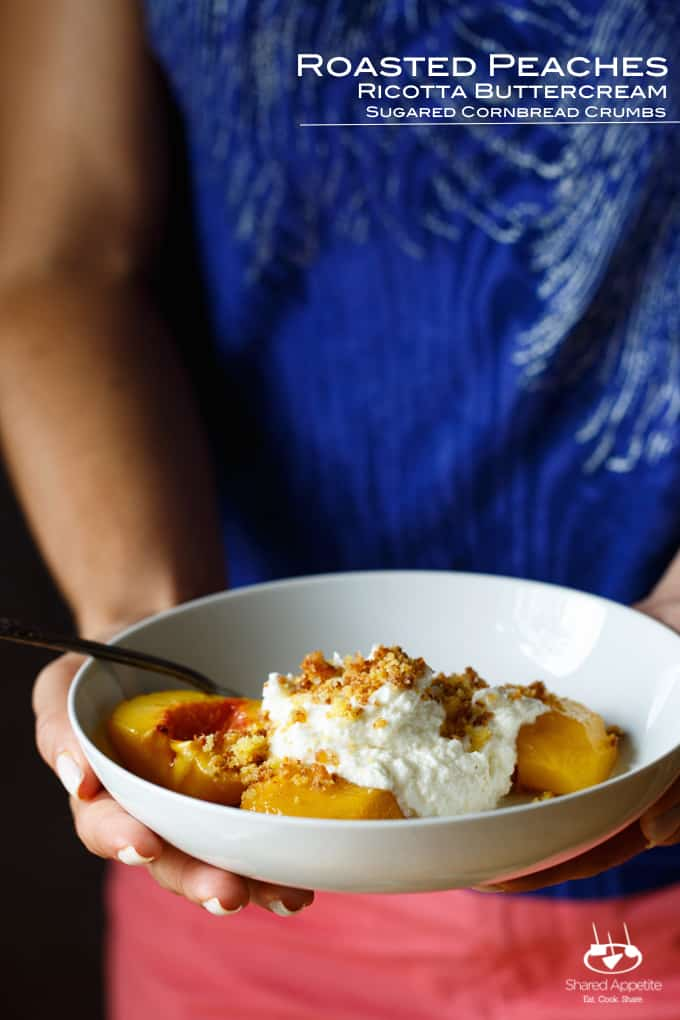 Roasted Peaches with Ricotta Buttercream and Sugared Cornbread Crumbs | sharedappetite.com