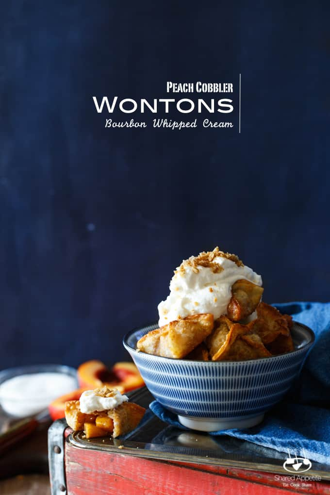 Peach Cobbler Wontons with Bourbon Whipped Cream | sharedappetite.com