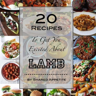 20 Recipes To Get You Excited About Lamb | sharedappetite.com