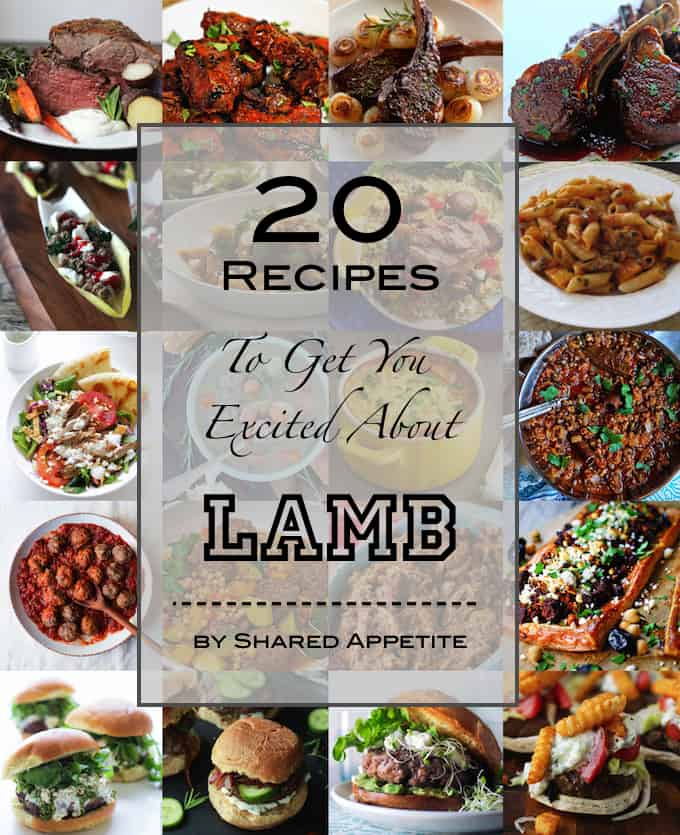 20 Recipes To Get You Excited About Lamb   sharedappetite.com
