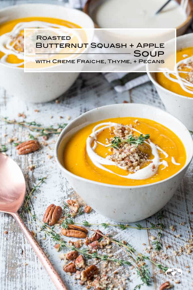 Roasted Butternut Squash and Apple Soup with Thyme, Pecans, and Creme Fraiche | sharedappetite.com