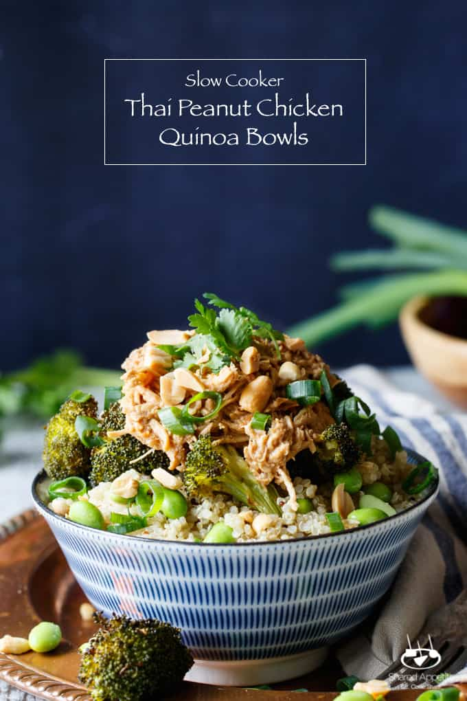Slow Cooker Thai Peanut Chicken Quinoa Bowls | sharedappetite.com