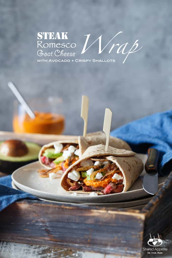 Steak, Romesco, and Goat Cheese Wrap with Avocado and Crispy Shallots | sharedappetite.com