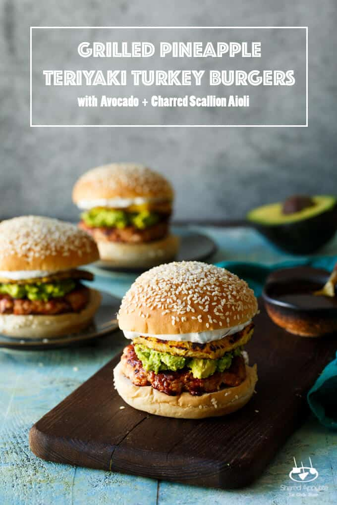 Grilled Pineapple Teriyaki Turkey Burgers with Mashed Avocado and Charred Scallion Aioli | sharedappetite.com