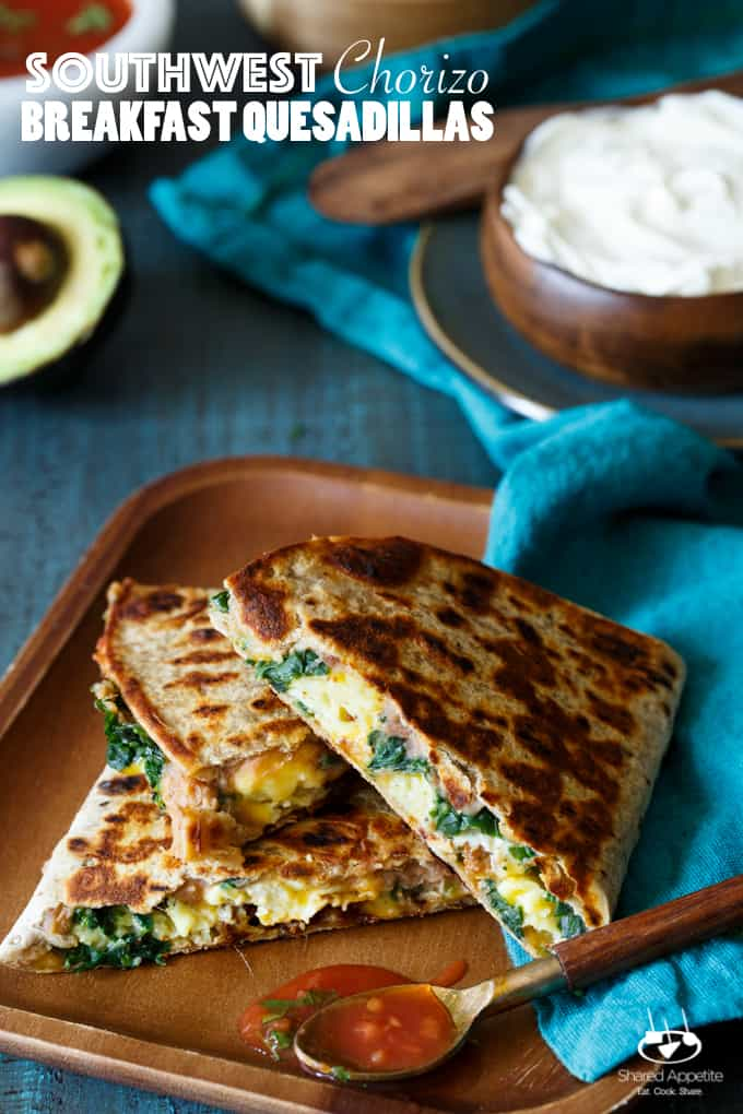 Southwest Chorizo Breakfast Quesadillas | sharedappetite.com A protein-packed breakfast quesadilla with eggs, cheese, chorizo, spinach, and beans!