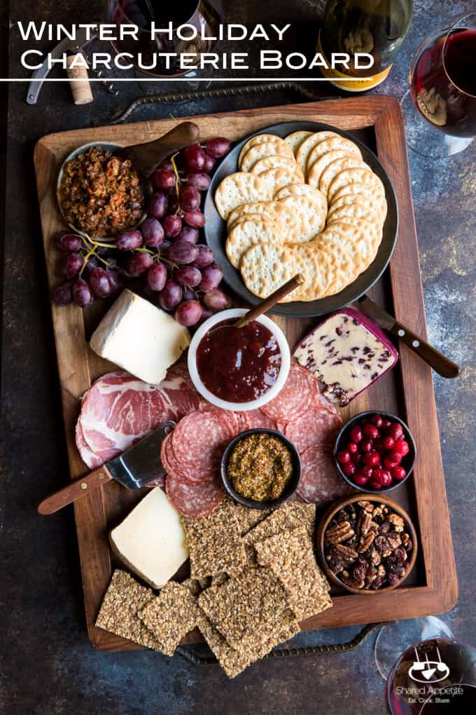 Winter Holiday Charcuterie Board | sharedappetite.com