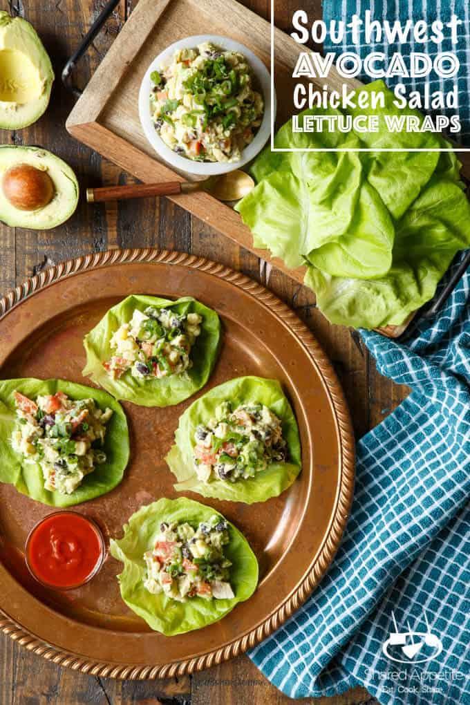 Southwest Avocado Chicken Salad Lettuce Wraps   sharedappetite.com