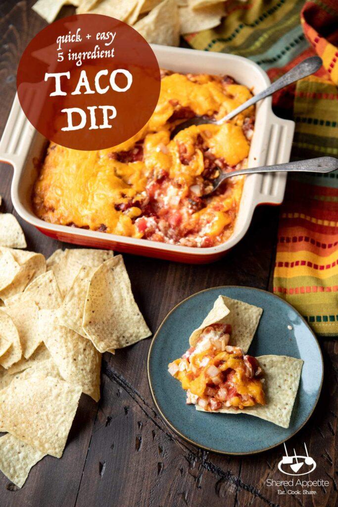 Quick and Easy Taco Dip | sharedappetite.com